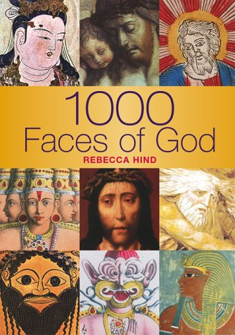 9781844428724: 1000 Faces of God