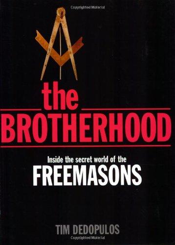9781844428816: The Brotherhood: Inside the Secret World of the Freemasons