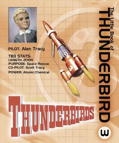 9781844428977: Little Book of Thunderbird 3 (Little Book of Thunderbirds)