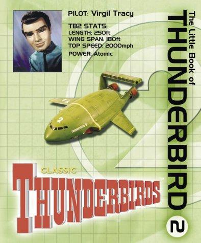9781844428984: The Little Book of Thunderbird 2 (Little Book of Thunderbirds)