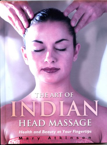 9781844429240: The Art of Indian Head Massage