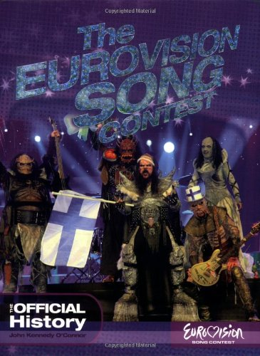 "9781844429943: The ""Eurovision Song Contest"": The Official History"