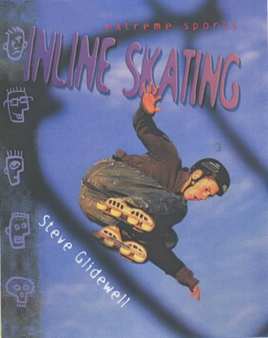 9781844430949: Extreme Sports: Inline Skating