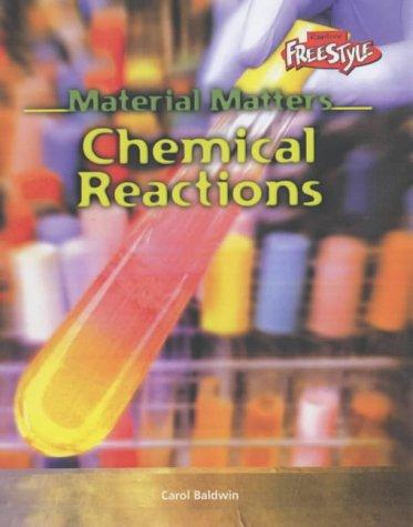 9781844431915: Material Matters: Chemical Reactions Hardback