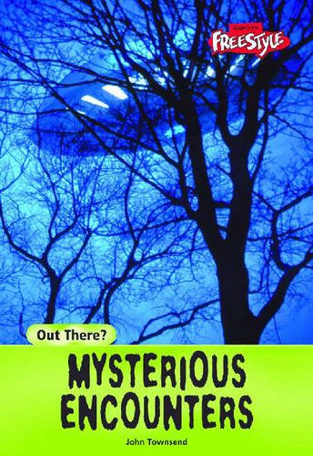 Out There? Mysterious Encounters Hardback: John Townsend