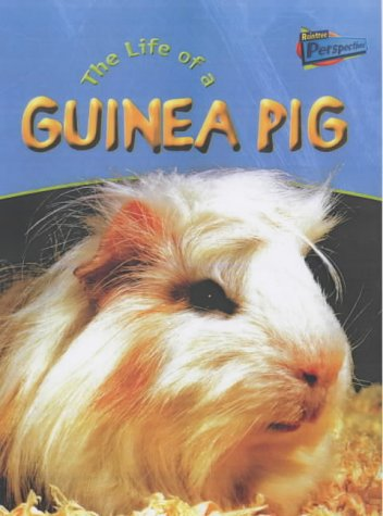 Raintree Perspectives: Life Cycles - the Life of a Guinea Pig (Raintree Perspectives) (Raintree ...