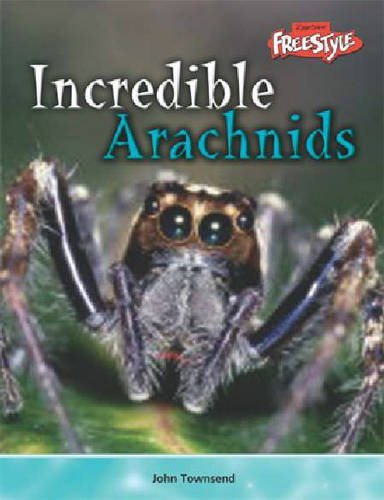9781844433254: Incredible Creatures: Arachnids Hardback