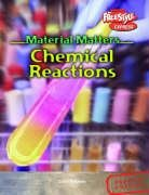 9781844433582: Freestyle Express Material Matters Chemical Reactions Hardback (Raintree Freestyle Express: Material Matters)