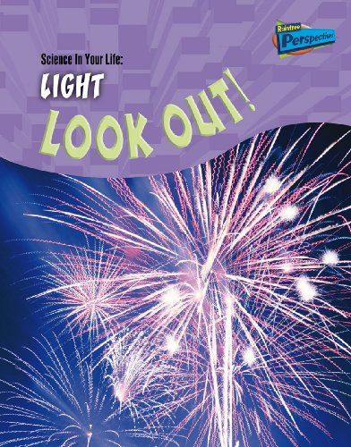 9781844436682: Light: Look Out (Science in Your Life) (Science in Your Life)