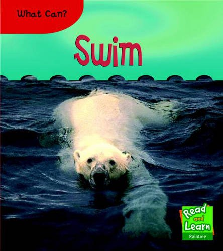 9781844437177: What Can Swim? (Read and Learn: Animal Actions)