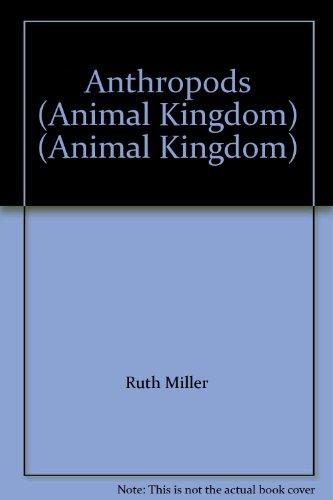 9781844437825: Anthropods (Animal Kingdom) (Animal Kingdom)