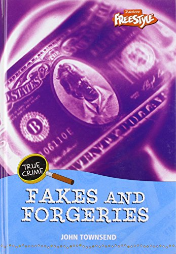 Fakes and Forgeries (Freestyle: True Crime) (Freestyle: True Crime): John Townsend