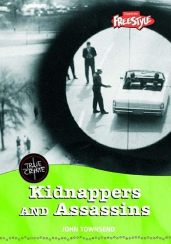 9781844438112: Kidnappers and Assassins (Freestyle: True Crime) (Freestyle: True Crime)