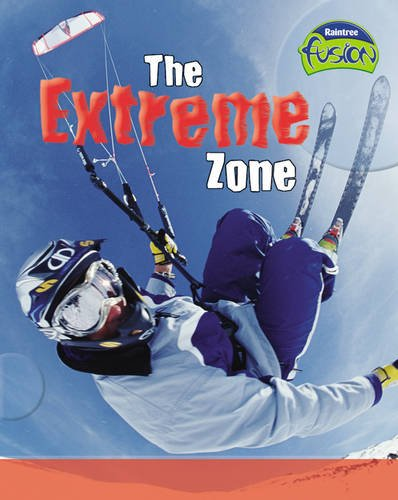 9781844438617: THE EXTREME ZONE (FUSION: PHYSICAL PROCESSES AND MATERIALS)