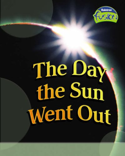 The Day the Sun Went Out (Fusion: Royston, Angela