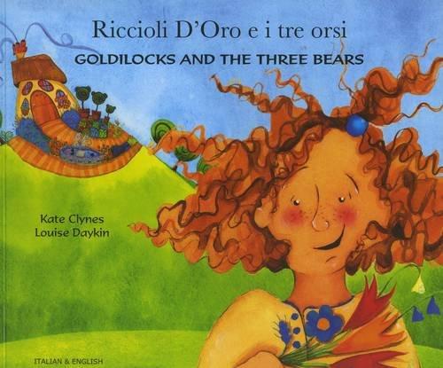 Goldilocks and the Three Bears in Italian and English: Clynes, Kate