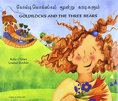 9781844440542: Goldilocks and the Three Bears in Tamil and English