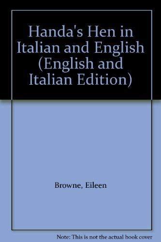Handa's Hen in Italian and English (English and Italian Edition): Browne, Eileen