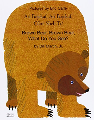 Brown Bear, Brown Bear, What Do You: Martin, Bill, Jr.