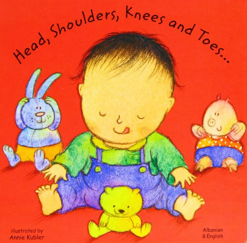 9781844441440: Head, Shoulders, Knees and Toes in Albanian and English (Board Books) (English and Albanian Edition)