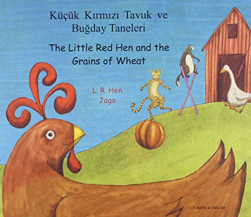9781844442164: The Little Red Hen and the Grains of Wheat in Turkish and English (English and Turkish Edition)