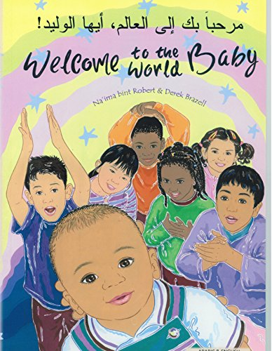 9781844442690: Welcome to the World Baby in Arabic and English (English and Arabic Edition)