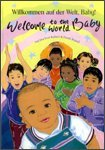 9781844442768: Welcome to the World Baby in German and English (English and German Edition)