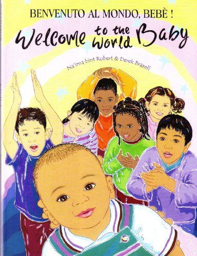 9781844442805: Welcome to the World Baby in Italian and English (English and Italian Edition)