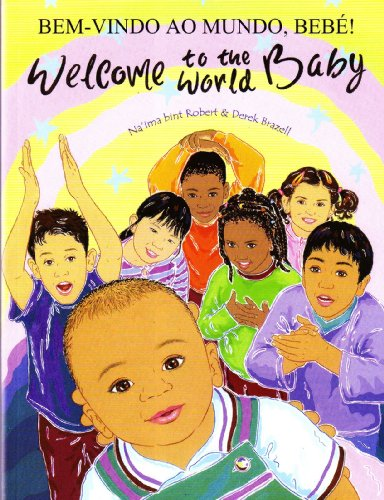 9781844442850: Welcome to the World Baby in Portuguese and English (English and Portuguese Edition)
