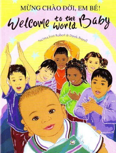 9781844442966: Welcome to the World Baby in Vietnamese and English (English and Vietnamese Edition)