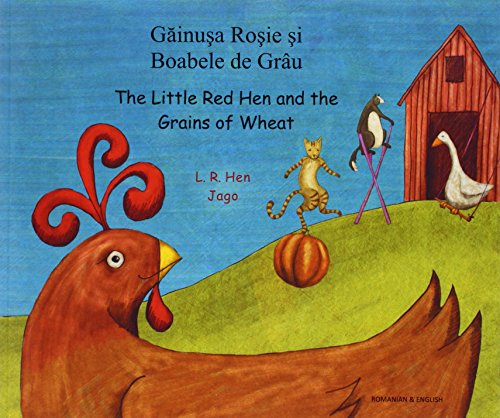 9781844443970: The Little Red Hen and the Grains of Wheat in Romanian and English (English and Romanian Edition)