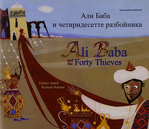 Ali Baba and the Forty Thieves in Bulgarian and English (Folk Tales): Attard, Enebor