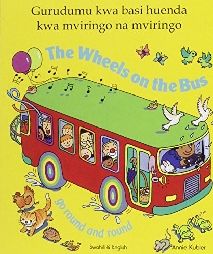 9781844445332: The Wheels on the Bus - Swahili