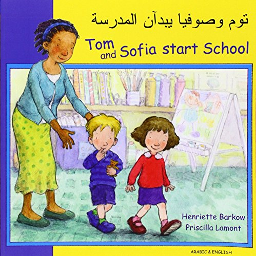 9781844445615: Tom and Sofia Start School in Arabic and English (First Experiences) (English and Arabic Edition)
