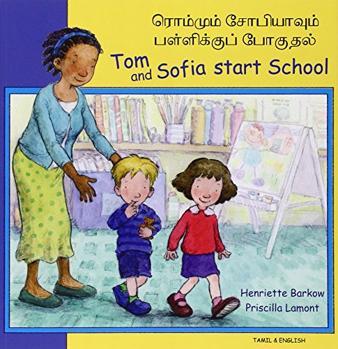 9781844445813: Tom and Sofia Start School in Tamil and English (First Experiences)
