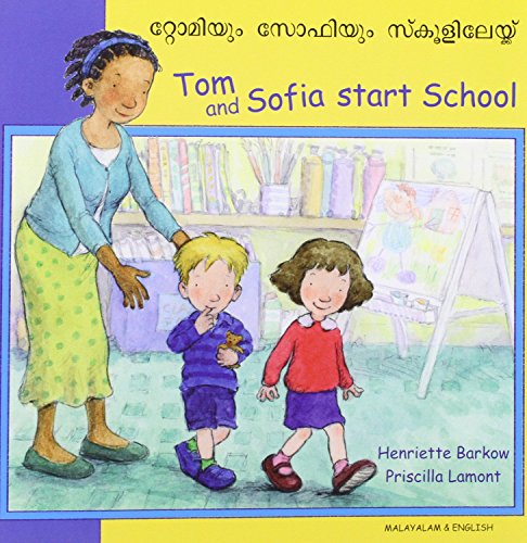 9781844445875: Tom and Sofia Start School in Malayalam and English (First Experiences) (English and Malayalam Edition)