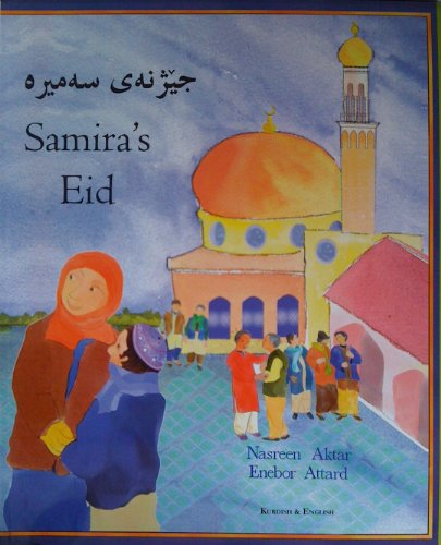 9781844446766: Samira's Eid in Kurdish and English