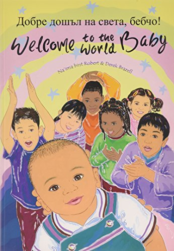 9781844447213: Welcome to the World Baby in Bulgarian and English