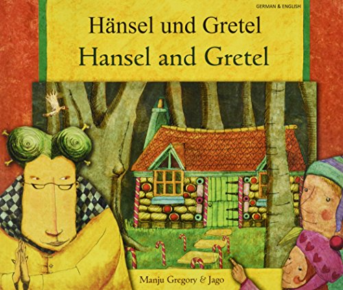 Hansel and Gretel in German and English: Gregory, Manju