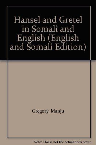 9781844447701: Hansel and Gretel in Somali and English (English and Somali Edition)