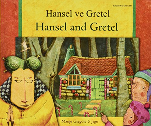 9781844447749: Hansel and Gretel in Turkish and English (English and Turkish Edition)