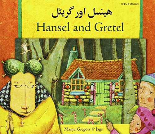 Hansel and Gretel in Urdu and English: Gregory, Manju