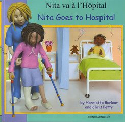 Nita Goes to Hospital in French and English (First Experiences) (English and French Edition): ...