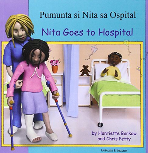 9781844448302: Nita Goes to Hospital in Tagalog and English (First Experiences) (English and Tagalog Edition)
