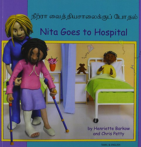9781844448319: Nita Goes to Hospital in Tamil and English (First Experiences) (English and Tamil Edition)
