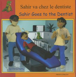 9781844448456: Sahir Goes to the Dentist in French and English (First Experiences)