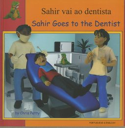 9781844448531: Sahir Goes to the Dentist in Portuguese and English (First Experiences)