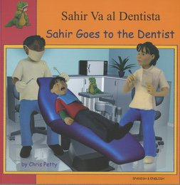 9781844448586: Sahir Goes to the Dentist in Spanish and English (First Experiences) (English and Spanish Edition)