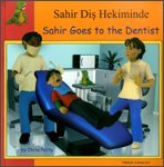 9781844448616: Sahir Goes to the Dentist in Turkish and English (First Experiences) (English and Turkish Edition)
