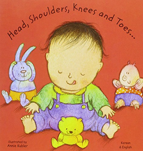9781844448685: Head, Shoulders, Knees and Toes in Korean and English (Board Books) (English and Korean Edition)